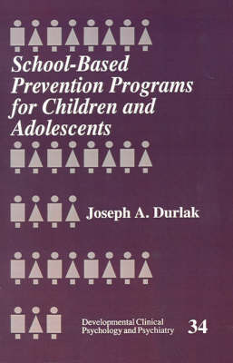 School-Based Prevention Programs for Children and Adolescents by Joseph A. Durlak image