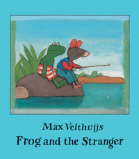 Frog and the Stranger by Max Velthuijs image