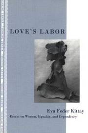 Love's Labor by Eva Feder Kittay image