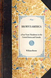 Brown's America by William Brown