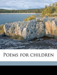 Poems for Children by Celia Thaxter