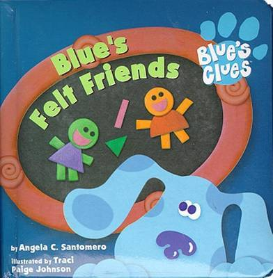 Blue's Felt Friends by Angela C Santomero image