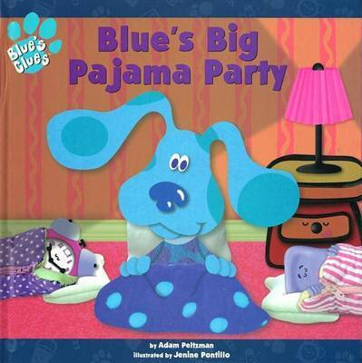 Blue's Big Pajama Party by Adam Peltzman