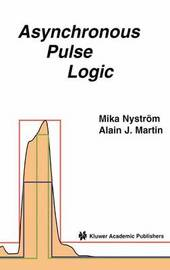 Asynchronous Pulse Logic by Mika Nystrom