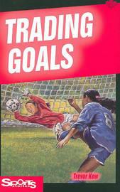 Trading Goals by Trevor Kew image