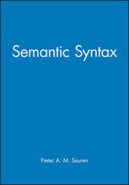 Semantic Syntax by Pieter A.M. Seuren image