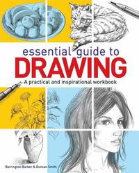 Essential Guide to Drawing by Barrington Barber