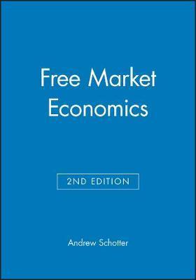 Free Market Economics by Andrew Schotter