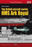 The British Aircraft Carrier HMS Ark Royal by Witold Koszela