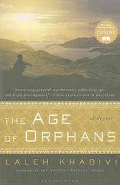 The Age of Orphans by Laleh Khadivi image