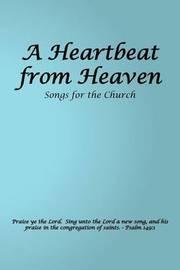 A Heartbeat from Heaven