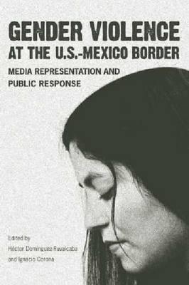 Gender Violence at the U.S.--Mexico Border