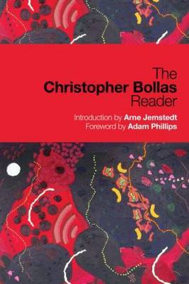 The Christopher Bollas Reader by Christopher Bollas image