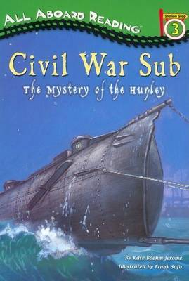 Civil War Sub: the Mystery of by Kate Boehm Jerome image