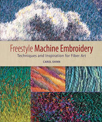 Freestyle Machine Embroidery by Carol Shinn image