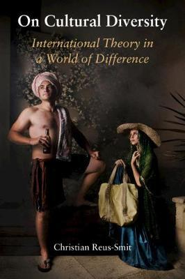 On Cultural Diversity by Christian Reus-Smit