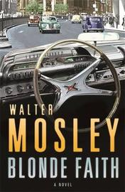 Blonde Faith by Walter Mosley image