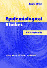 Epidemiological Studies by Alan J. Silman