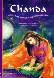 Chanda and the Mirror of Moonlight by Margaret Bateson Hill image