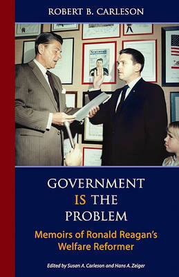 Government Is the Problem by Robert B Carleson image