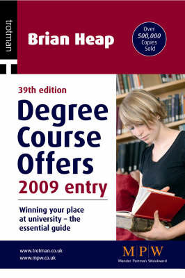 Degree Course Offers 2009 Entry by Brian Heap