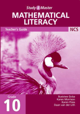 Study and Master Mathematical Literacy Grade 10 Teacher's Book by Busisiwe Goba