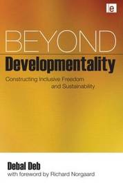 Beyond Developmentality by Debal Deb
