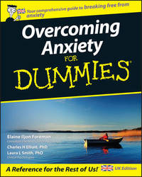 Overcoming Anxiety For Dummies by Elaine Iljon Foreman