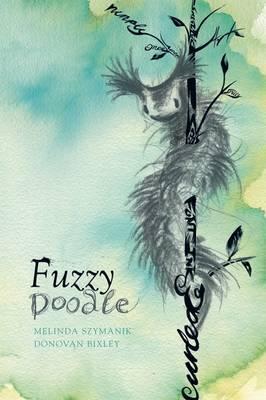 Fuzzy Doodle by Melinda Szymanik