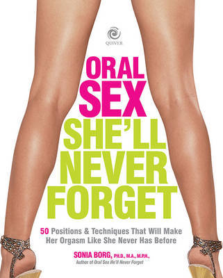 Oral Sex She'Ll Never Forget by Sonia Borg