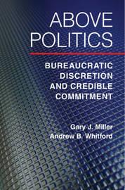 Above Politics by Gary J Miller