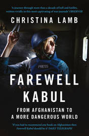 Farewell Kabul by Christina Lamb image