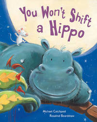 You Won't Shift a Hippo by Michael Catchpool image