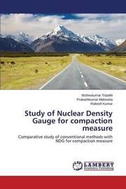 Study of Nuclear Density Gauge for Compaction Measure by Tripathi Bishnukumar