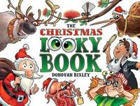 The Christmas Looky Book by Donovan Bixley