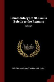 Commentary on St. Paul's Epistle to the Romans; Volume 1 by Frederic Louis Godet image