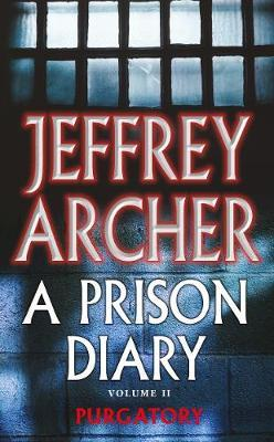 A Prison Diary Volume II by ARCHER JEFFREY