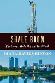 Shale Boom by Diana Davids Hinton