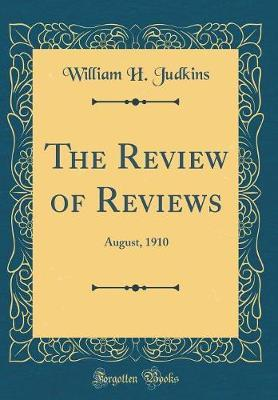 The Review of Reviews by William H Judkins