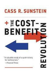 The Cost-Benefit Revolution by Cass R Sunstein