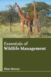 Essentials of Wildlife Management