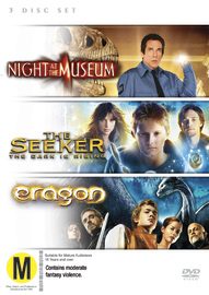 Night At The Museum / The Seeker: The Dark Is Rising / Eragon (3 Disc Set) on DVD