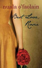 Best Love, Rosie by Nuala O'Faolain image