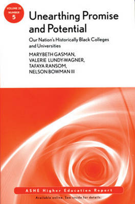 Unearthing Promise and Potential: Our Nation's Historically Black Colleges and Universities by AEHE