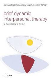 Brief Dynamic Interpersonal Therapy by Alessandra Lemma