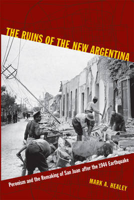The Ruins of the New Argentina by Mark A. Healey