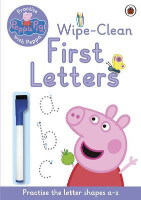 Peppa Pig: Practise with Peppa: Wipe-Clean Writing by Peppa Pig