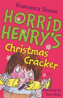 Horrid Henry's Christmas Cracker by Francesca Simon