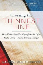 Crossing the Thinnest Line by Lauren Leader-Chivee
