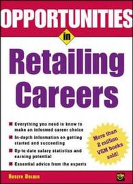 Opportunities in Retailing Careers by Roslyn Dolber